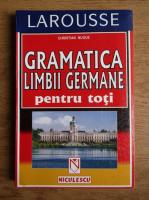 Anticariat: Christian Nugue - Gramatica limbii germane pentru toti