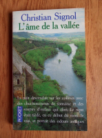 Anticariat: Christian Signol - L'ame de la vallee