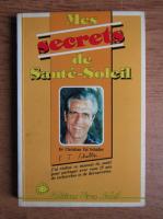 Christian Tal Schaller - Mes secrets de Sante Soleil