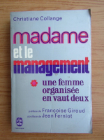 Anticariat: Christiane Collange - Madame et le management