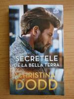 Anticariat: Christina Dodd - Secretele de la Bella Terra