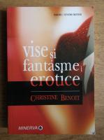 Christine Benoit - Vise si fantasme erotice