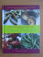 Anticariat: Christine Ingram - The world encyclopedia of vegetables