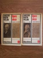 Anticariat: Christoph Martin Wieland - Opere alese (2 volume)