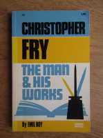 Anticariat: Christopher Fry - The man and his works