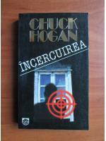 Anticariat: Chuck Hogan - Incercuirea