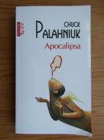 Anticariat: Chuck Palahniuk - Apocalipsa (Top 10+)
