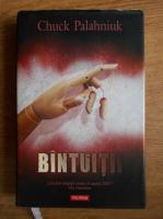 Anticariat: Chuck Palahniuk - Bantuitii