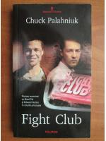 Anticariat: Chuck Palahniuk - Fight club