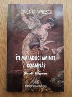 Cincinat Pavelescu - Iti mai aduci aminte, doamna? (Poezii, epigrame)