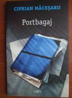 Ciprian Macesaru - Portbagaj