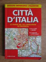 Cita d'Italia. Le piante dei 103 capoluoghi di Provincia