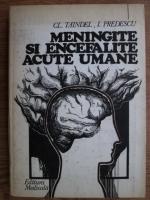 Anticariat: Cl. Taindel, I. Predescu - Meningite si encefalite acute umane