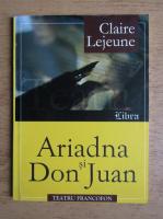Claire Lajeune - Ariadna si Don Juan