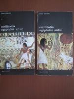 Anticariat: Claire Lalouette - Civilizatia Egiptului antic (2 volume)