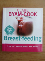 Anticariat: Clare Byam Cook - Breast-feeding