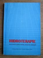 Clarence Dail - Hidroterapie. Tratamente simple pentru afectiuni obisnuite