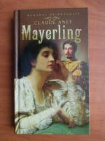 Anticariat: Claude Anet - Mayerling