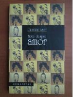 Claude Anet - Note despre amor