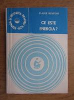 Anticariat: Claude Bienvenu - Ce este energia?