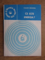 Claude Bienvenu - Ce este energia?