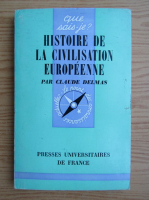 Anticariat: Claude Delmas - Histoire de la civilisation europeenne