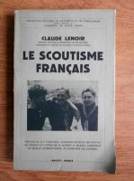 Anticariat: Claude Lenoir - Le scoutisme francais (1937)