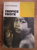 Claude Levi Strauss - Tropice triste