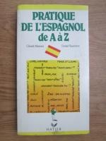 Claude Mariani, Daniel Vassievere - Pratique de l espagnol de A a Z