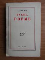 Anticariat: Claude Roy - Un seul poeme