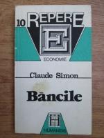 Claude Simon - Bancile