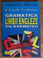 Anticariat: Claude Vollaire - Gramatica limbii engleze cu exercitii