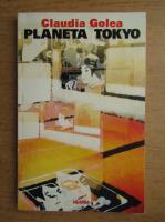 Claudia Golea - Planeta Tokyo