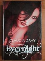 Anticariat: Claudia Gray - Evernight