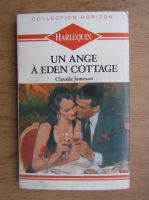 Anticariat: Claudia Jameson - Un ange a Eden Cottage
