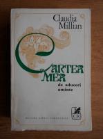 Anticariat: Claudia Millian - Cartea mea de aduceri aminte