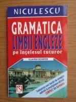 Anticariat: Claudia Schafer - Gramatica limbii engleze pe intelesul tuturor