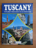 Claudio Pescio - Tuscany. Explored throughout in 56 itineraries