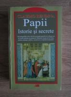 Anticariat: Claudio Rendina - Papii. Istorie si secrete