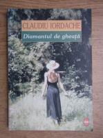Anticariat: Claudiu Iordache - Diamantul de gheata