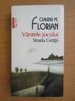 Claudiu M. Florian - Varstele jocului (Top 10+)
