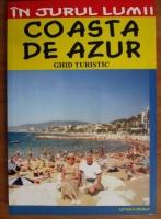 Claudiu-Viorel Savulescu - Coasta de Azur. Ghid turistic