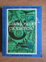 Anticariat: Claudiu Voda - Caleidoscop pionieresc