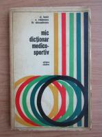 Anticariat: Clement Baciu - Mic dictionar medico-sportiv