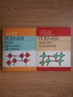 Cleopatra Vasiliu Oprea - Polimeri. Teoria proceselor de sinteza (2 volume)