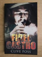Anticariat: Clive Foss - Fidel Castro