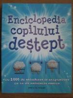 Clive Gifford - Enciclopedia copilului destept. Cu 2000 de intrebari si raspunsuri ca sa iti antrenezi mintea