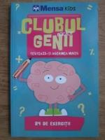 Anticariat: Clubul micilor genii. Testeaza-ti agerimea mintii. 84 de exercitii