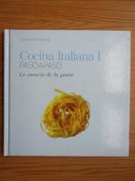 Cocina italiana. La esencia de la pasta