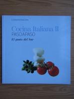 Anticariat: Cocina italiana, volumul 2. El gusto del sur